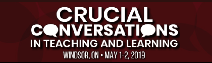 Red Banner with White Words Advertising Crucial Conversations Conference May 1st and 2nd 2019 University of Windsor
