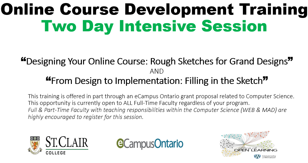 "Intensive Two-Day Sessions (March 14th & 15th - Main Campus)  ""Designing Your Online Course: Rough Sketches for Grand Designs""  AND  ""From Design to Implementation: Filling in the Sketch"""