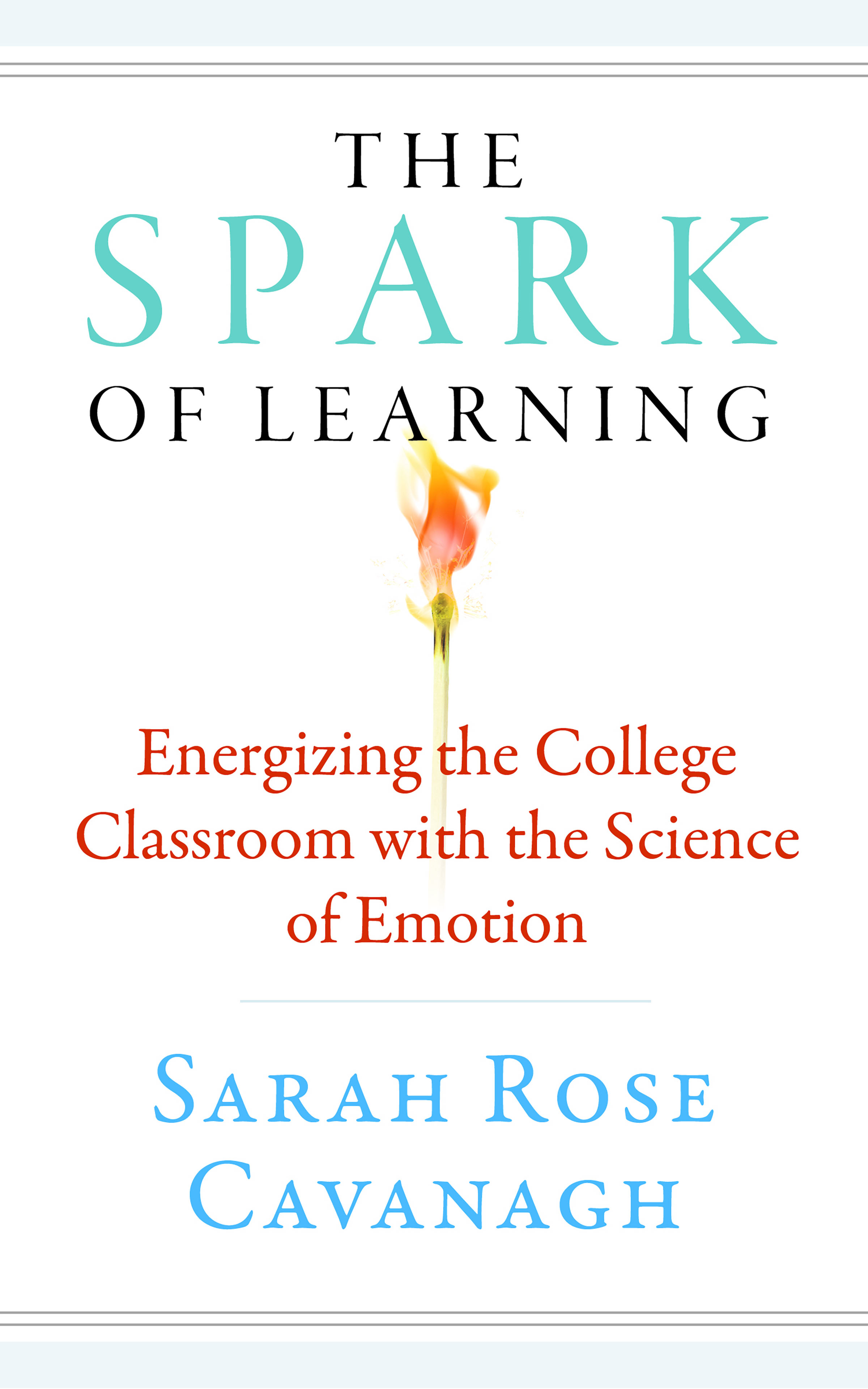 The Spark of Learning Front Book Cover Title with Match Burning